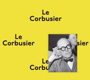 Indispensable Le Corbusier