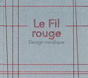 Le fil rouge, Design nordique